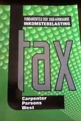 Fundamentele oor Suid Afrikaanse Inkomstebelasting 2014 - tax2601 book