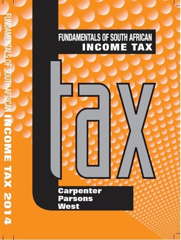 Fundamentals of South African Income Tax 2014 - tax2601 book