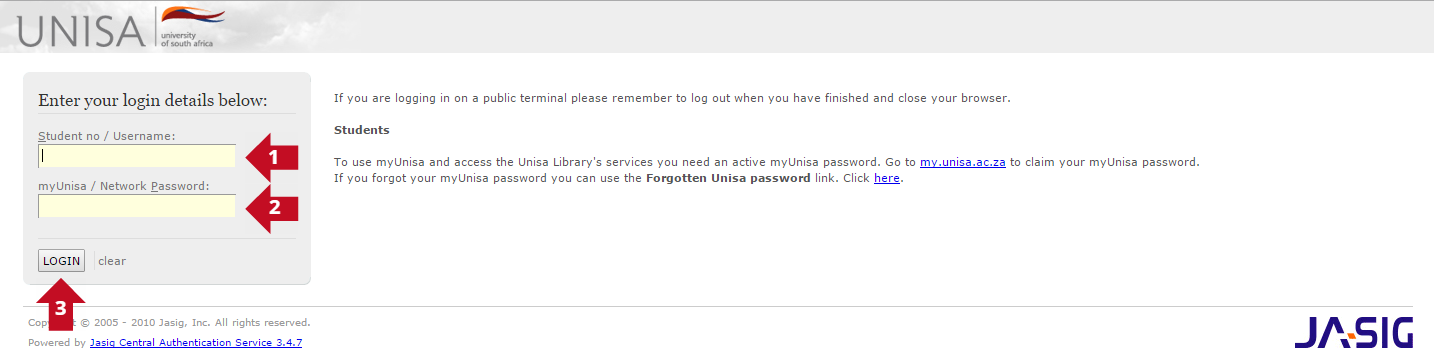 Fill in your Student Number and myUNISA Password then click the LOGIN button.