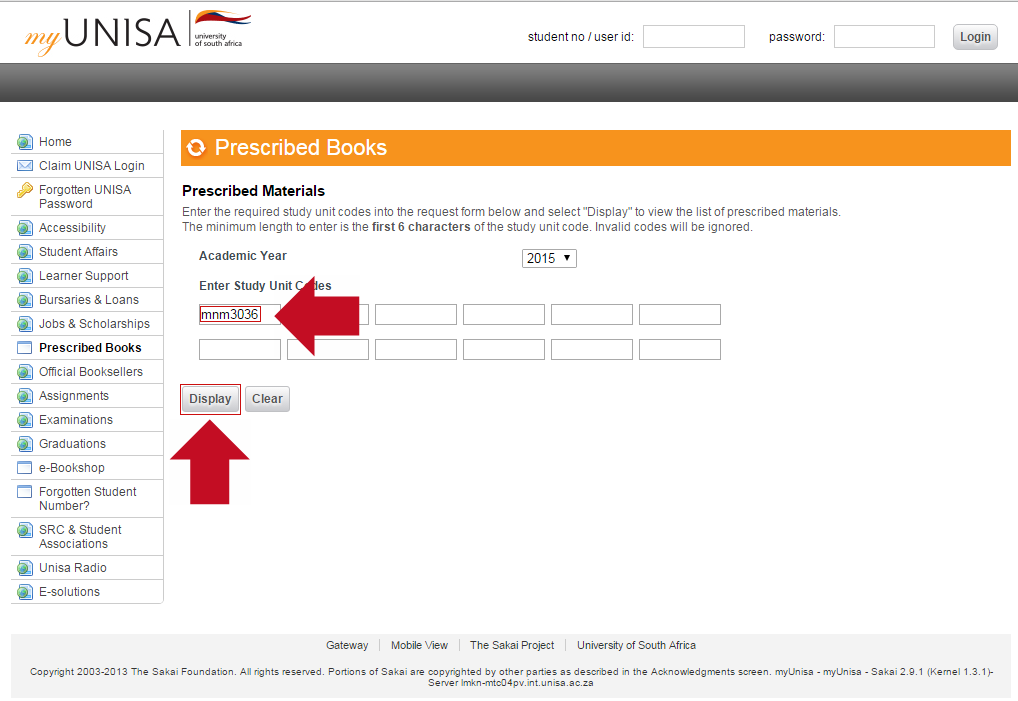 Enter your Study Unit Codes in the 1st area indicated below and then click on the Display button.