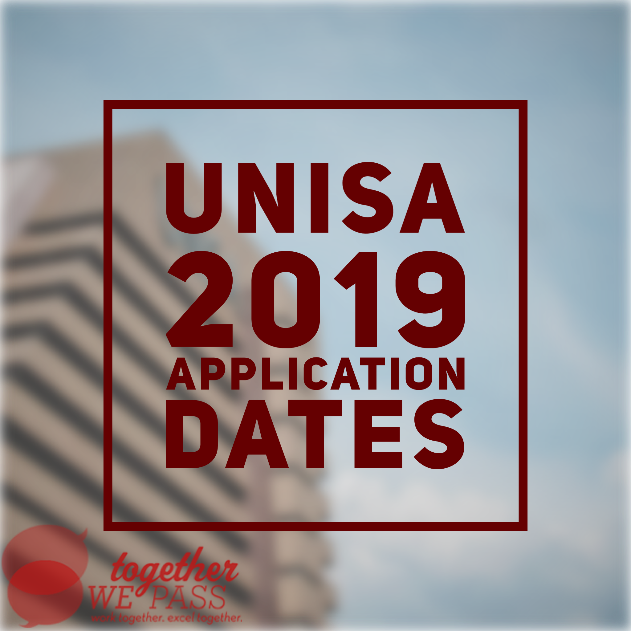 Unisa 2019 Application Dates