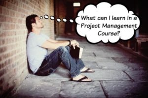 What can I learn in a Project Management Course?