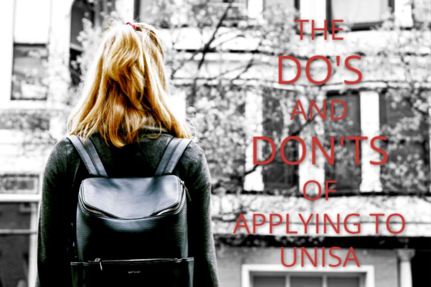 The Do's and Don'ts of Applying to UNISA